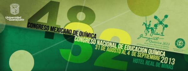 48° Congreso Mexicano de Química y 32° Congreso Nacional de Educación Química y Expo Química 2013